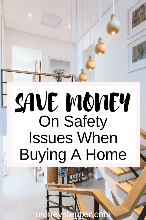 Save Money On Safety Issues When Buying A Home