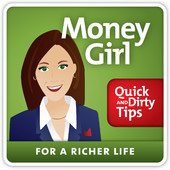 Personal finance podcast - Money Girl's Quick and Dirty Tips for a Richer Life