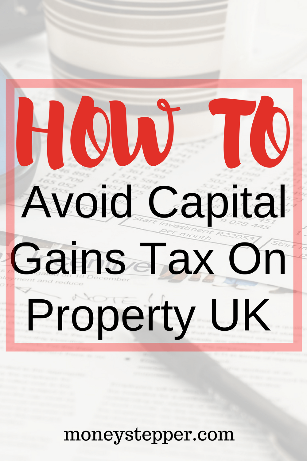 to avoid capital gains tax on property uk