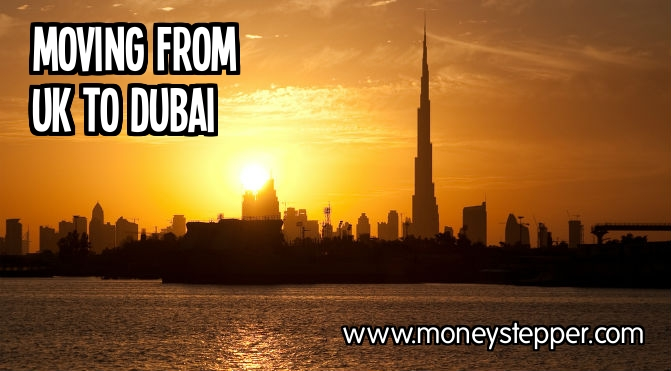 Moving to Dubai from UK