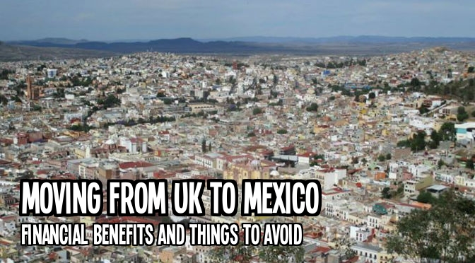 Moving from UK to Mexico 2