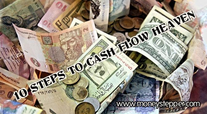 10 steps to cash flow heaven
