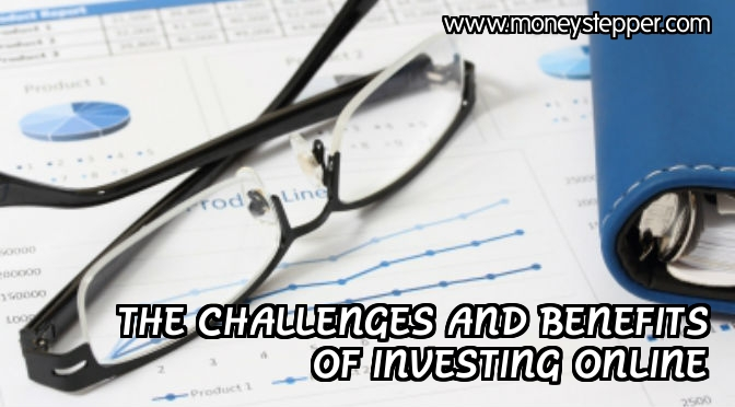 Benefits and challenges of investing online
