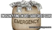 Emergency fund in debt good credit score