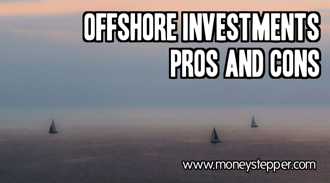 Offshore Investment Pros Cons