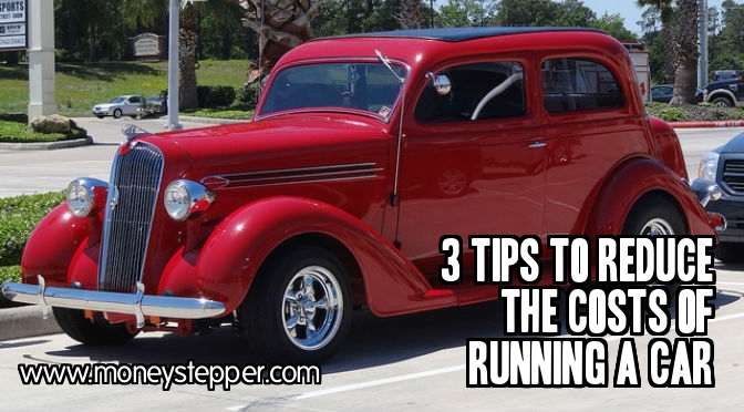 3 Tips to Reduce the Costs of Running a Car
