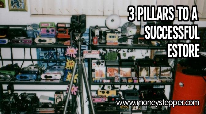 3 Pillars to a Successful eStore