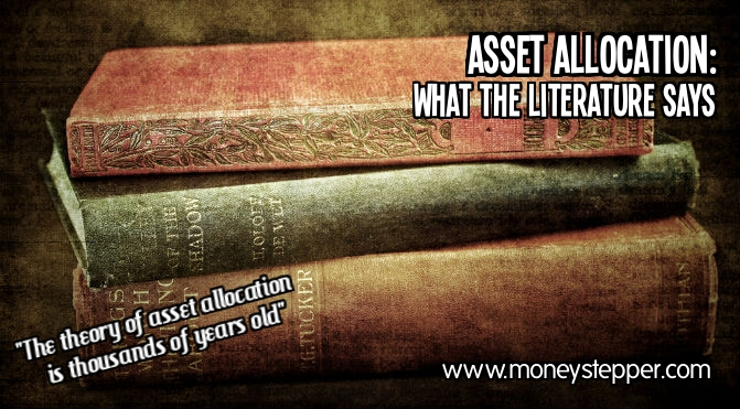 Asset Allocation What the Literature Says