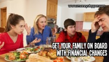Get your family on board with financial changes