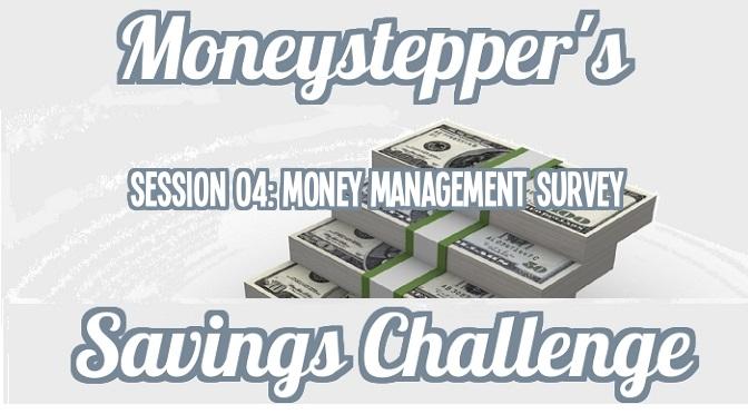 Session 04 Money Management Survey
