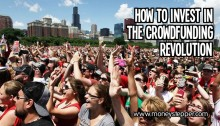 How to invest in the crowdfunding revolution