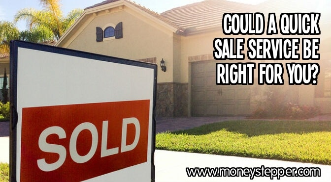 Could a quick sale service be right for you