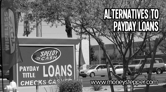 Is There An Alternative To Payday Loans