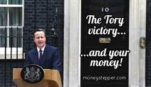 What Does The Conservatives Victory Mean For Your Money