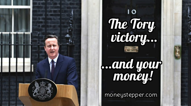 What Does The Conservatives Victory Mean For My Money