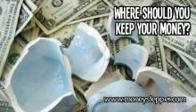 Where Should I Keep My Money