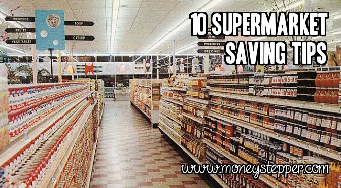 10 Supermarket Saving Tips