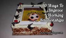 10 Ways To Improve Working Relationships