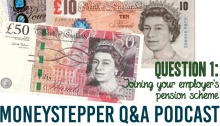Question 1 - Joining Your Employer's Pension scheme