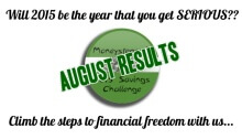Moneystepper Savings Challenge - August Results