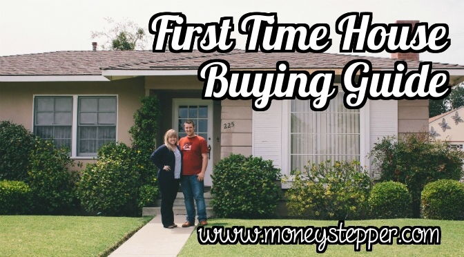 First Time House Buying Guide