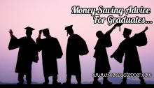 Money Saving Advice For Graduates
