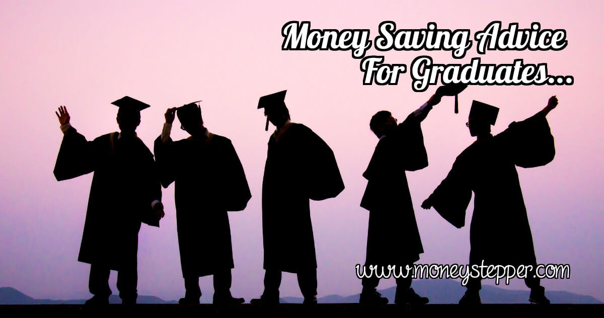 Money Saving Advice For Graduates