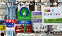 The Best Property Investment Strategy