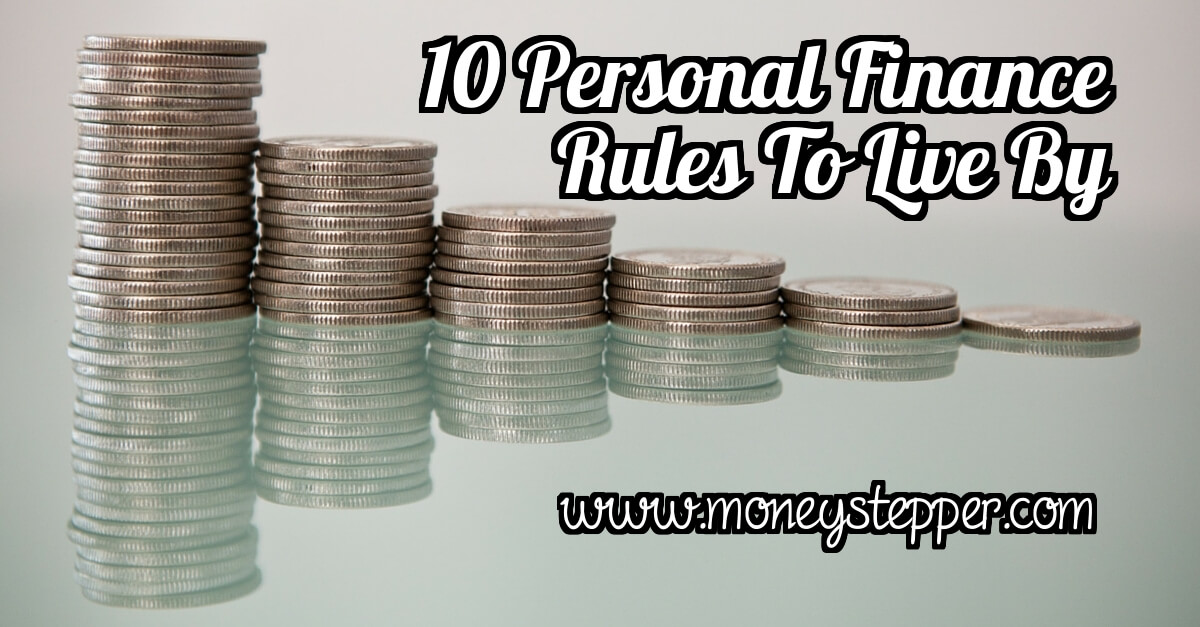 10 Personal Finance Rules To Live By