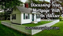 Discussing Your Mortgage With An Advisor