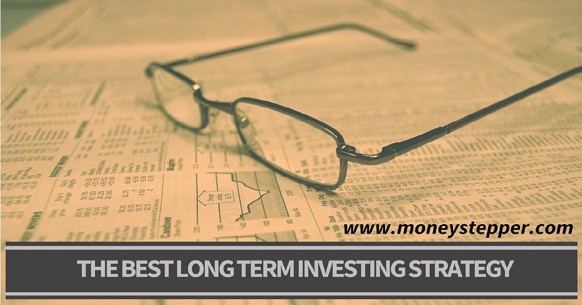 BEST LONG TERM INVESTING STRATEGY