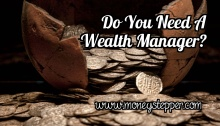 Do You Need A Wealth Manager