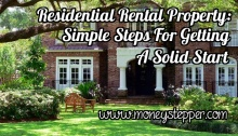 Residential Rental Property Simple Steps for Getting a Solid Start