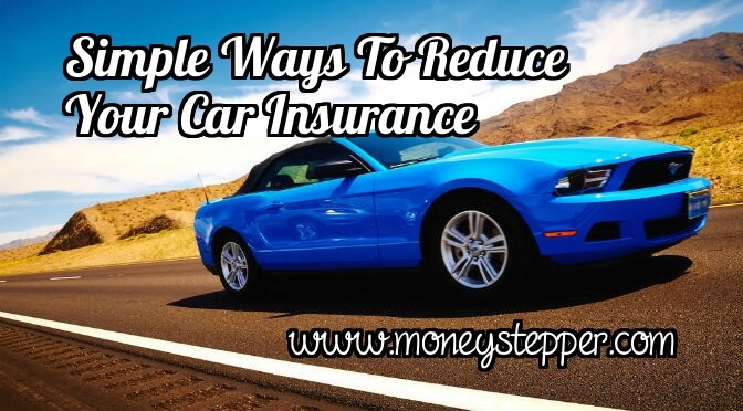 Simple Ways To Reduce Your Car Insurance.
