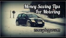 Money Saving Tips For Motoring