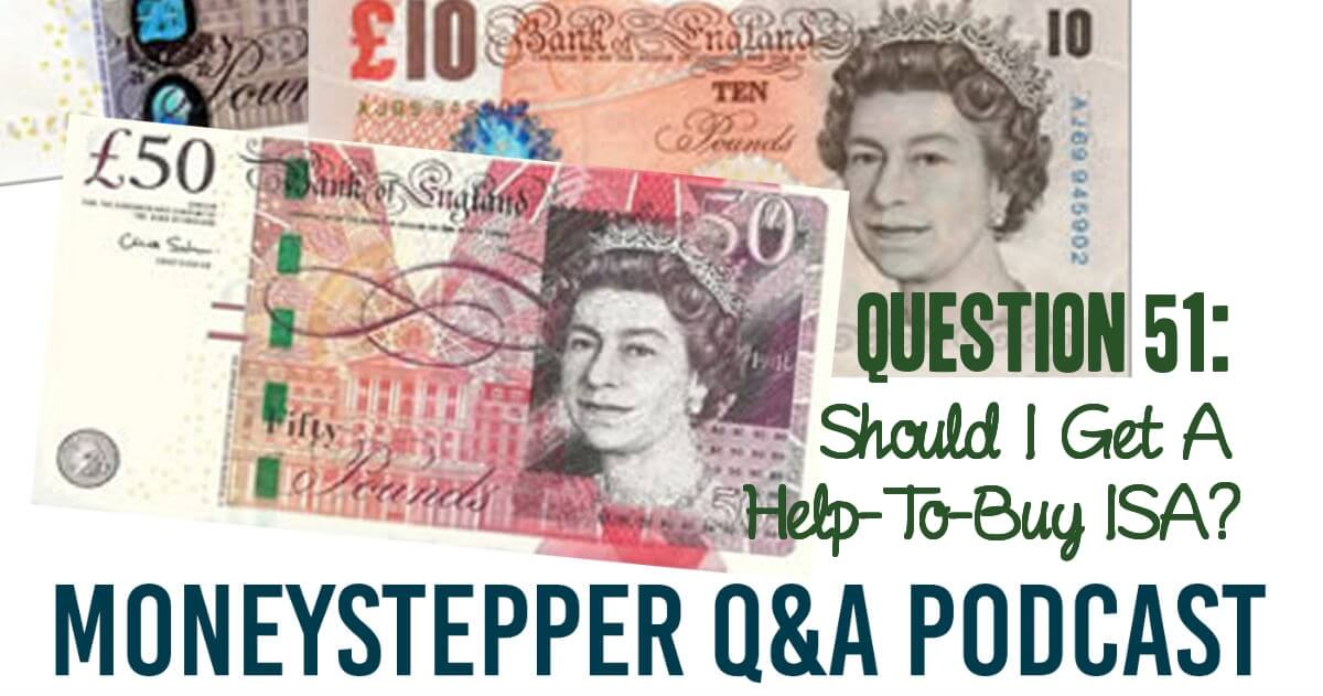 Question 51 - Help To Buy ISAs