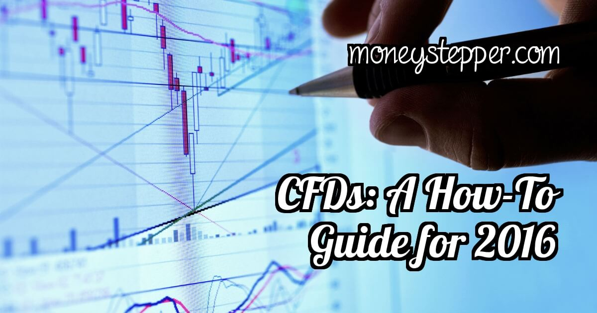 CFDs a how-to guide for 2016