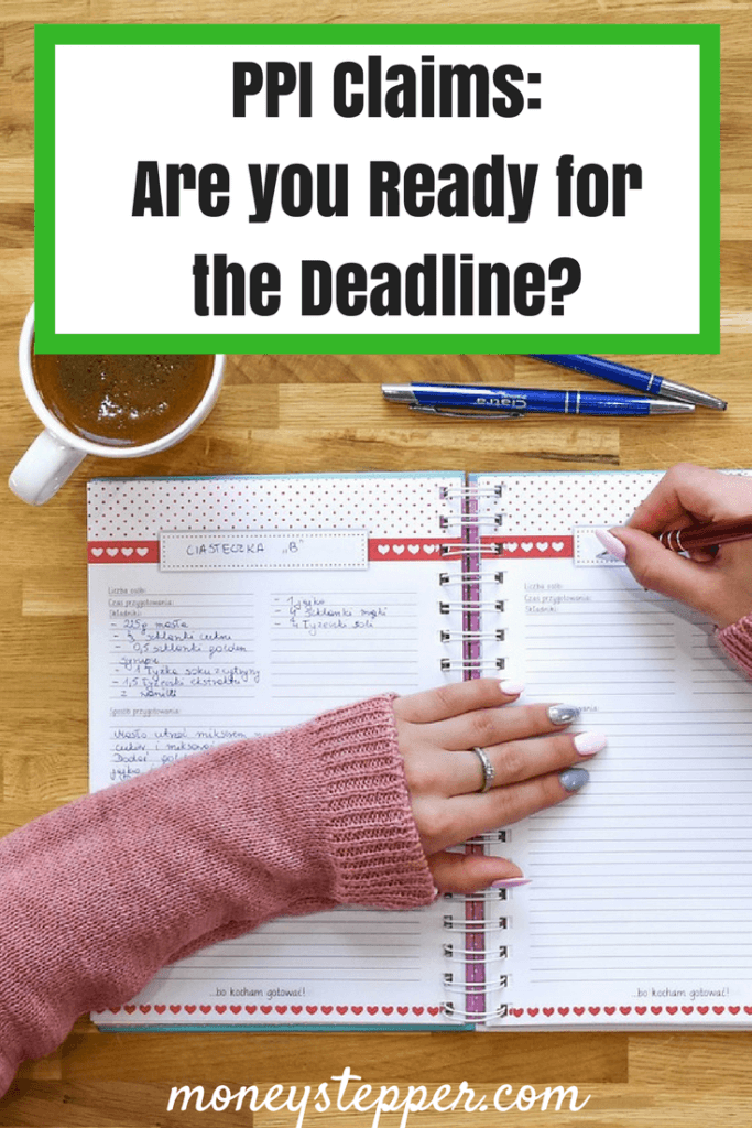 PPI Claims Are you Ready for the Deadline