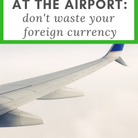 Save money at the airport: don't waste your foreign currency