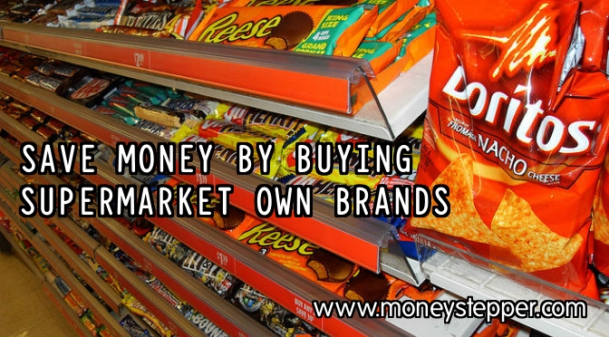 Save money by buying supermarket own brands