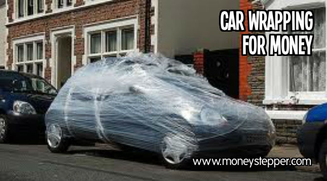 Car wrapping for money