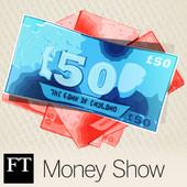 Personal finance podcast - FT Money Show