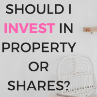 Should I Invest In Property Or Shares?