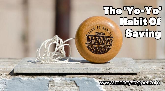 Yo-yo habit of saving