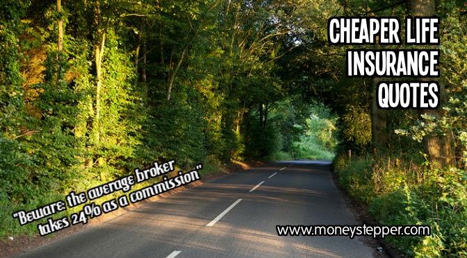Cheaper Life Insurance