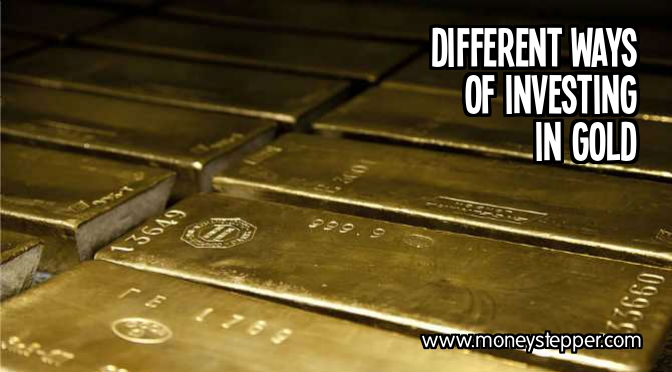 Different ways of investing in gold