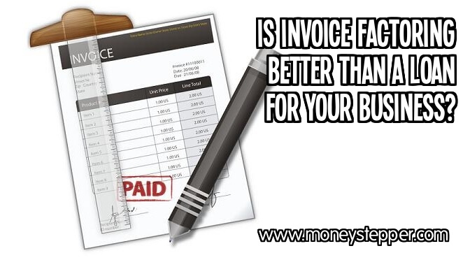 Is invoice factoring better than a bank loan for your business