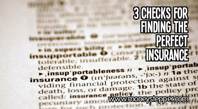 3 checks for finding the perfect insurance