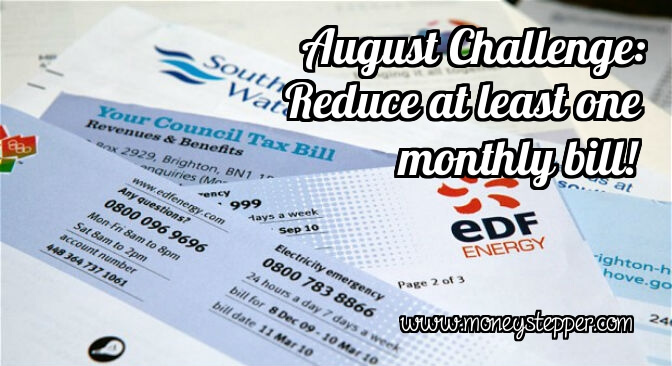 August Challenge Reduce one monthly bill