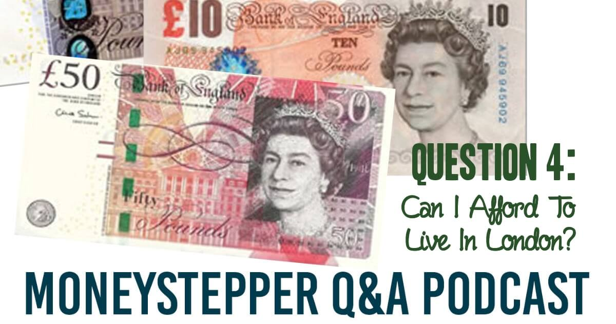 Question 4 - Can I afford to live in London
